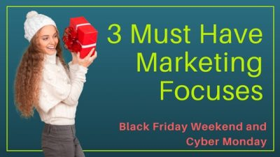 3 Holiday Marketing Focuses
